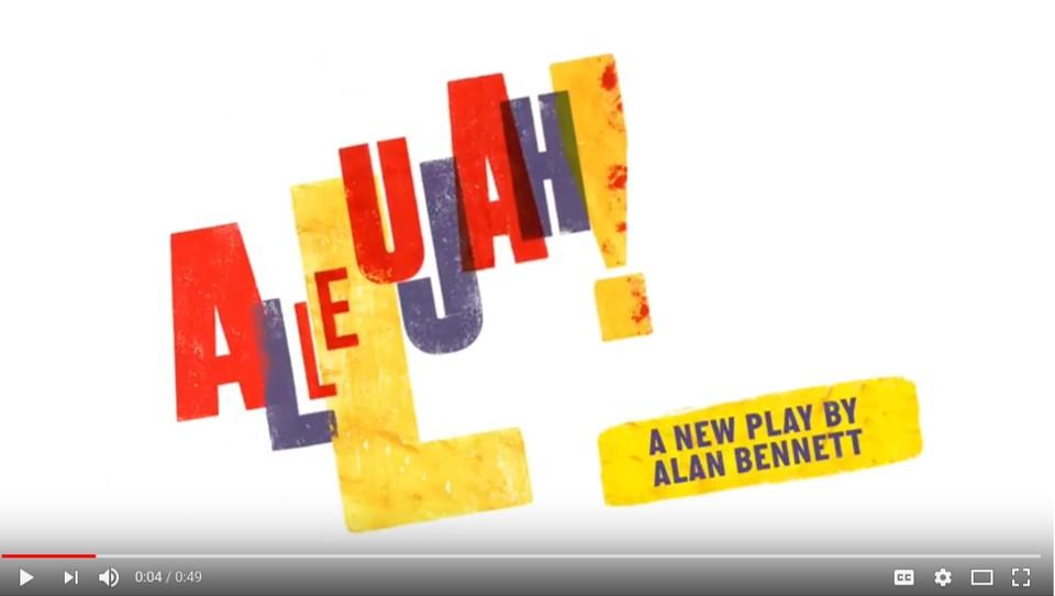 Allelujah! by Alan Bennett - Official Trailer